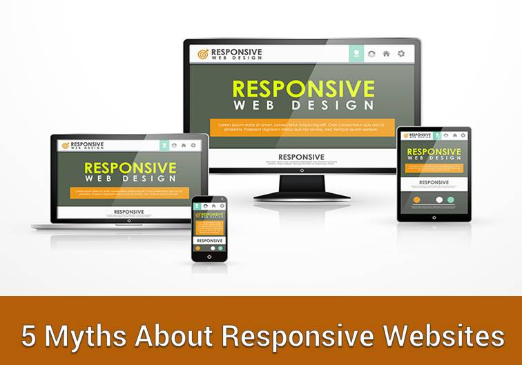 5 Myths about Responsive websites