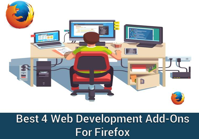 Best 4 Web Development Add-ons for Firefox