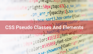 CSS Pseudo Classes and Elements