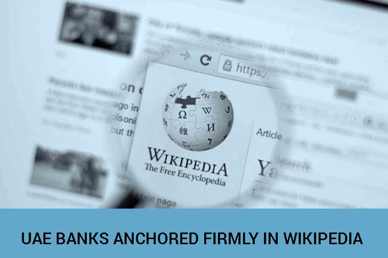 UAE BANKS ANCHORED FIRMLY IN WIKIPEDIA - Official GMI Blog