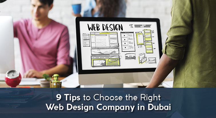 9 Tips To Find The Best Web Design Company In Dubai
