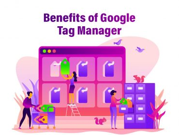 GoogleTag Manager Benefits