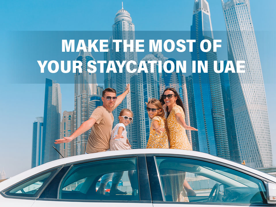 Staycation in UAE